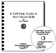 Self Help Guide to Nonvisual Skills. New window opens.